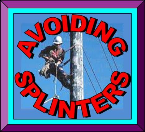 Avoiding Splinters