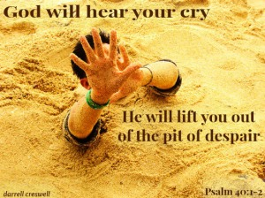 god-will-save-you-from-the-pit-psalm-40-1-21[1]