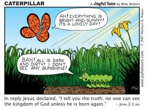 Caterpillar - John 3:3