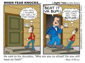 When Fear KnocksÉ - Mark 4:40