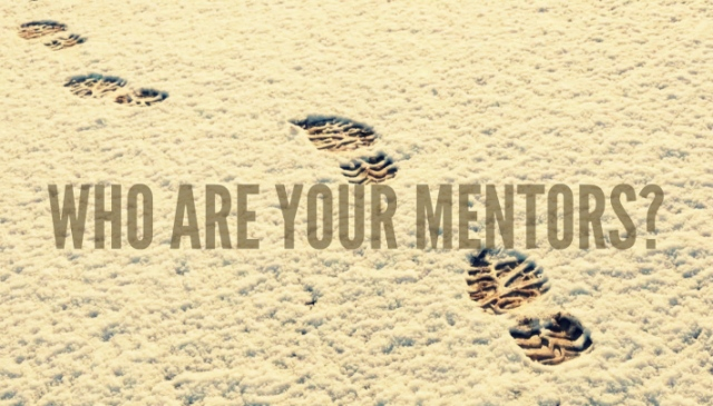 who are  your mentors