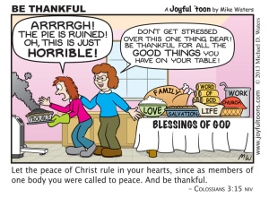 One way to let the peace of God rule in your heart is to be thankful for all the good things He has provided. November 24, 2013