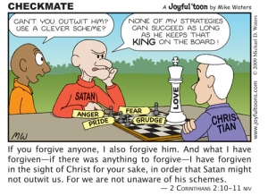 In chess, you win by protecting your king - keeping it on the board. In our lives, the love of God will give us victory over any of Satan's devices or schemes. September 20, 2009